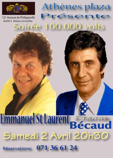 Soirée 100.000 volts (Hommage à Gilbert Bécaud par Emmanuel St Laurent)